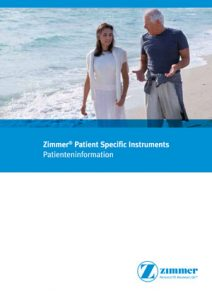Zimmer – Patient Specific Instruments